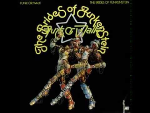 Brides Of Funkenstein - Funk Or Walk 1978 FULL ALBUM