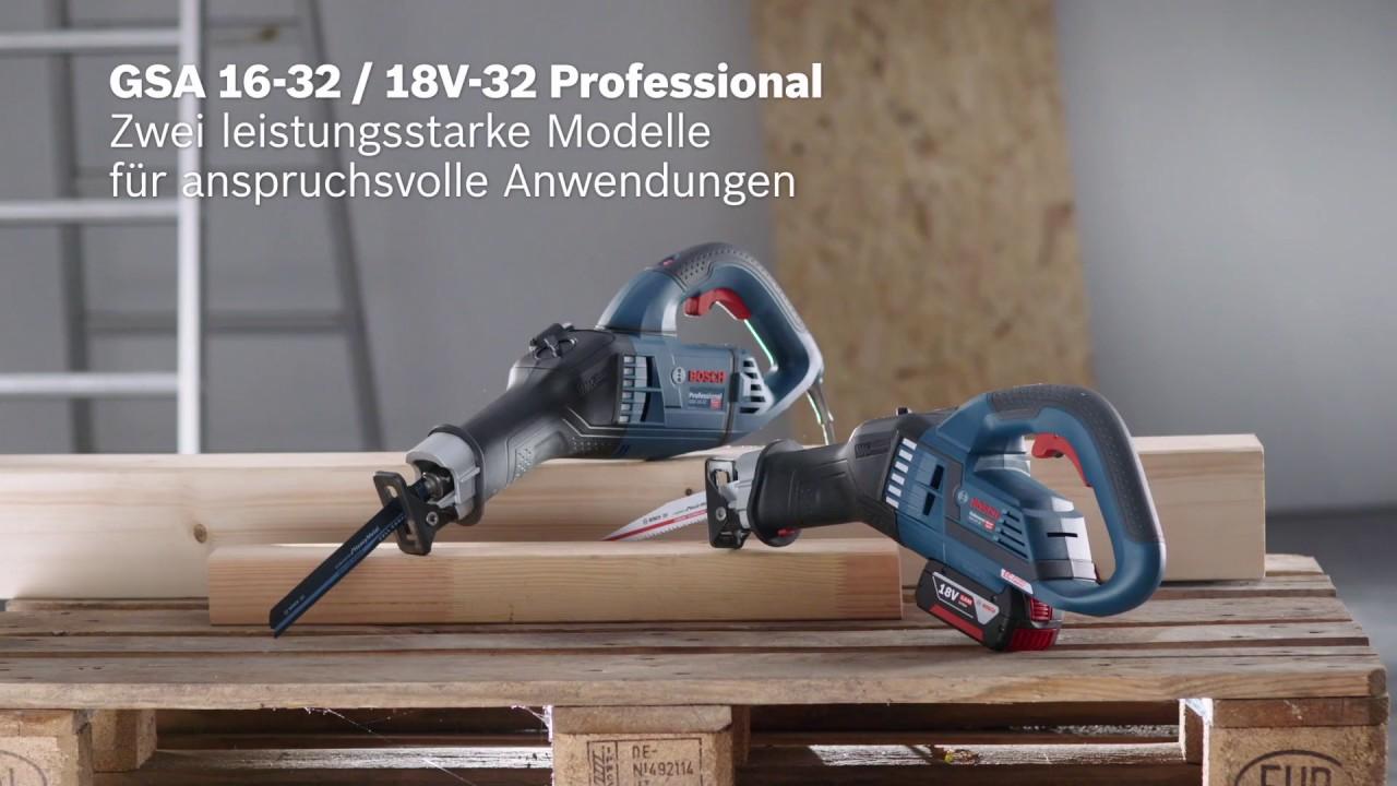 bosch säbelsägen gsa 16-32 und gsa 18v-32 professional - youtube