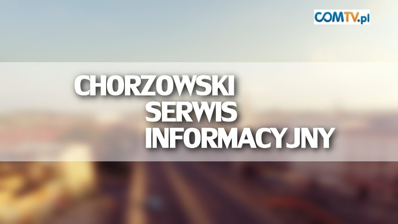 CHORZOWSKI SERWIS INFORMACYJNY 24.10.17