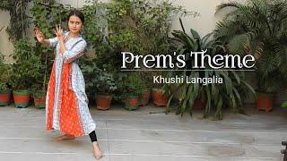 Prem's Theme - Papon | Dance Cover | Khushi Langalia