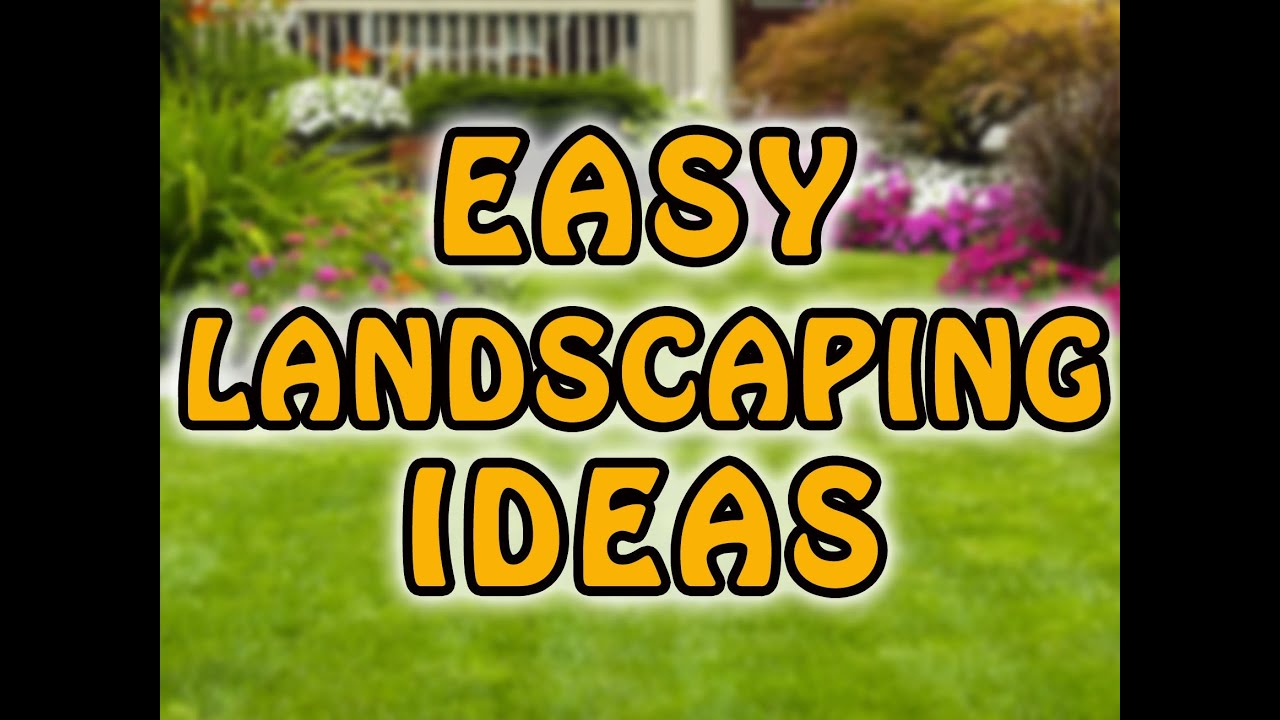 Ordinaire Easy Front Yard Landscaping Ideas And Backyard Landscaping Ideas   YouTube