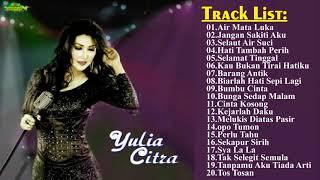 Yulia Citra || lagu terbaik || Yulia Citra  - all album【 Musik Terbaik 】