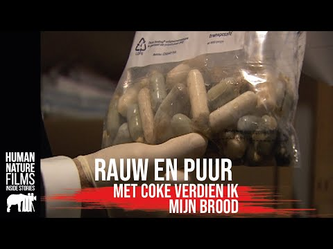Rauw & Puur | Met coke verdien ik mijn brood | Afl. 5 | Human Nature Films from YouTube · Duration:  25 minutes 47 seconds