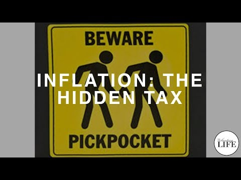 Inflation: The Hidden Tax