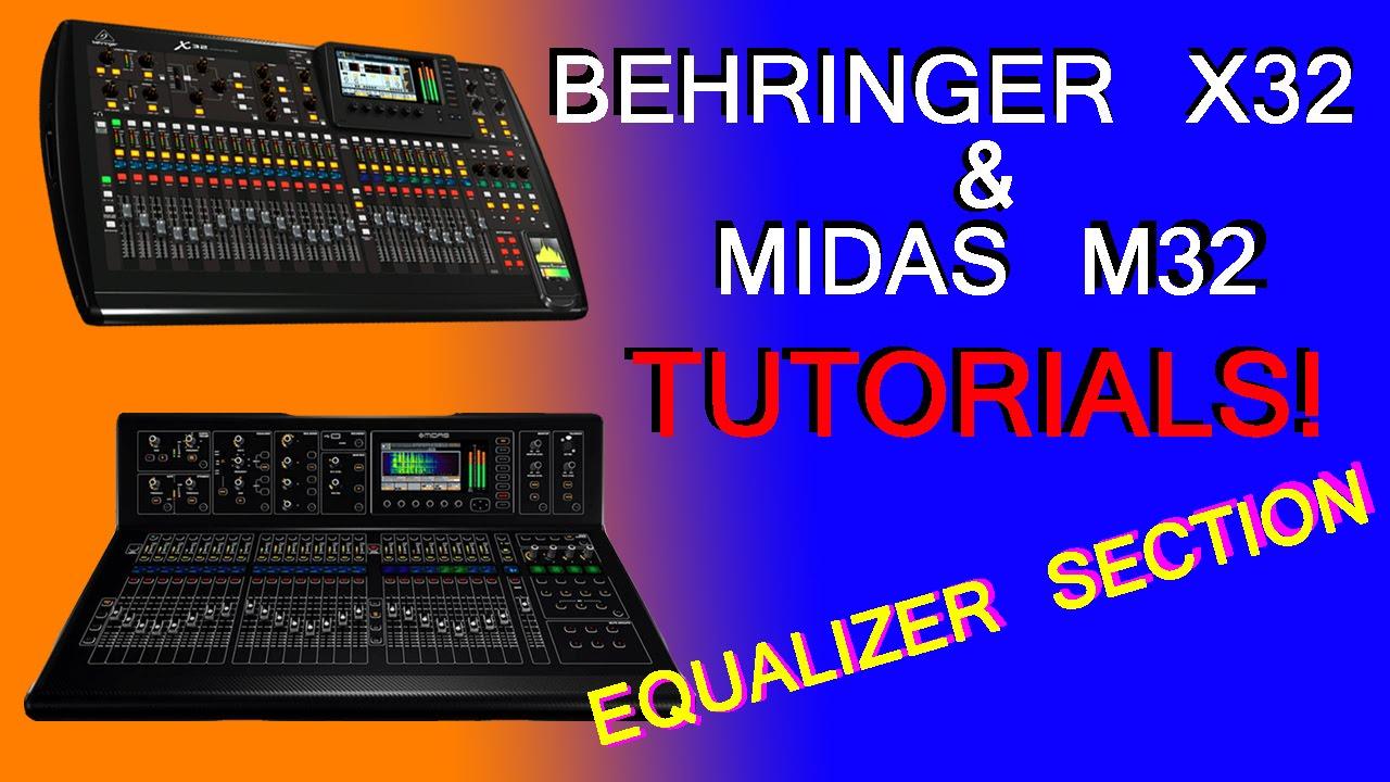 Behringer X32 / Midas M32 - Equalizer section and EQ tricks