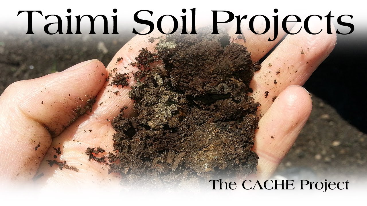 medium resolution of the cache project taimi soil projects