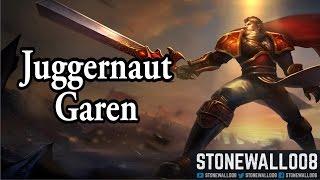 League of Legends - Juggernaut Garen (#Balanced)