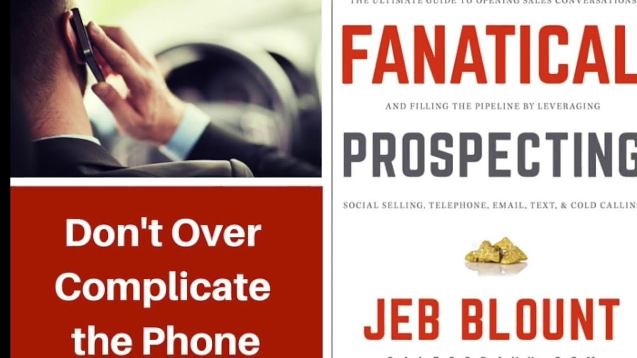 Fanatical Prospecting Book Summary Pdf By Jeb Blount Two Minute Books