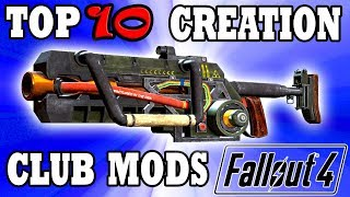 Fallout 4 Top 10 Creation Club Mods