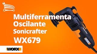 Multiferramenta Oscilante Sonicrafter 250W WORX WX679 - Loja do Mecânico