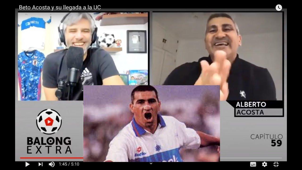 Beto Acosta y su llegada a la UC