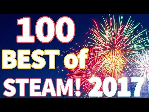 Top 100 STEAM GAMES OF 2017! │ Recap Of The Entire 2017 Year of Steam Releases (2018)