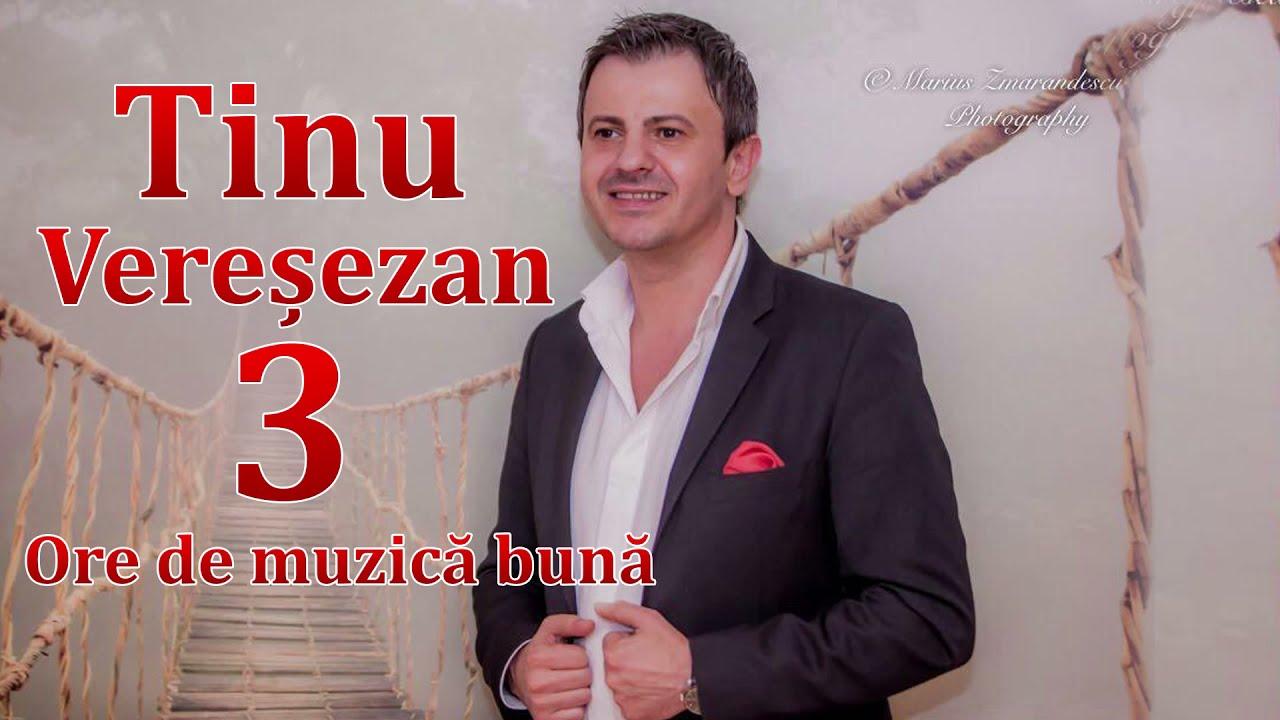 Tinu Vereșezan - Colaj 3 Ore de muzică bună