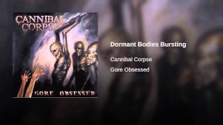 Dormant Bodies Bursting