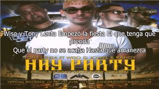 Letra: Tony Lenta Ft. Wiso G Y Jowell & Randy - Hay Party ★★♪ ♫reggaeton 2014★★♪ ♫