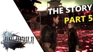Final Fantasy XV - Story Live Play (Part 5) (Windows PC Game Pass Edition) #FF15