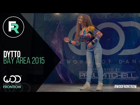 Dytto  FRONTROW  World of Dance Bay Area  WODBAY