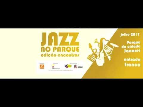 JAZZ NO PARQUE -  Violeta -  Julio Bittencourt Trio