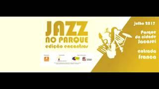 Baixar JAZZ NO PARQUE -  Violeta -  Julio Bittencourt Trio