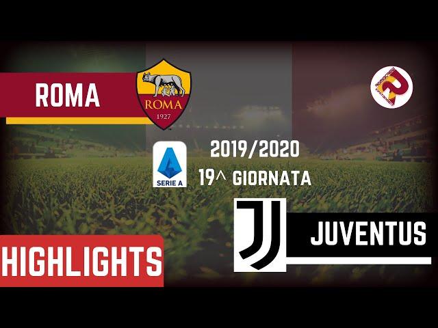 ROMA - Juventus 1 - 2 Highlights 2019/20