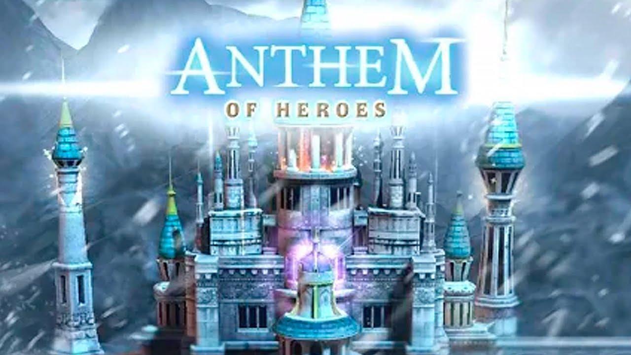 Anthem Of Heroes hacked version