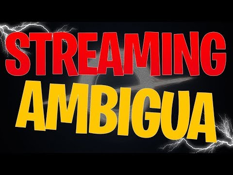 🔴 STREAMING AMBIGUA con Melagoodo & Friends
