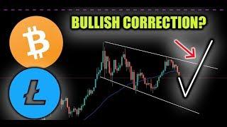 Bitcoin & Litecoin Correction EXTREMELY Bullish