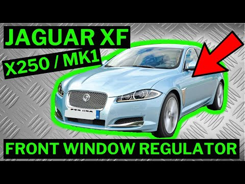 JAGUAR XF MK1 X250 – Front Window Regulator Replacement Fix How To Remove & Replace