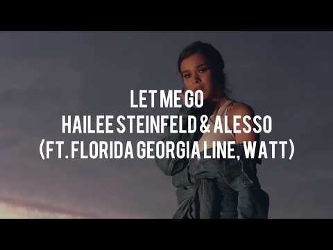 Hailee Steinfeld & Alesso ft. Florida, Andrew Watt, WATT - Let Me Go Karaoke with Lyrics