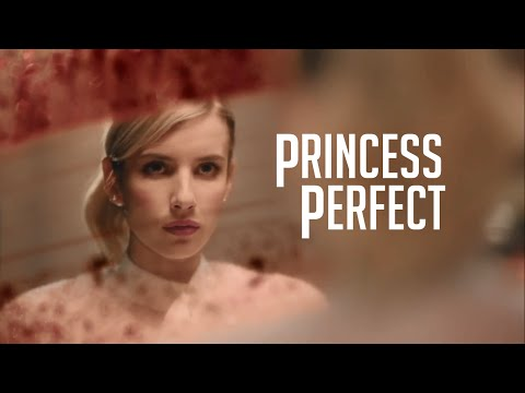 Scream Queens - Princess Perfect (From The Soundtrack)