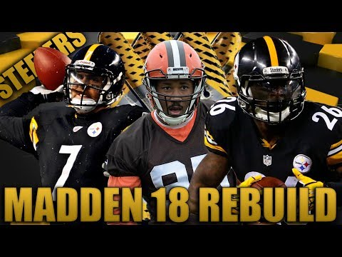Rookie Wins MVP?  Fantasy Draft Rebuilding of The Pittsburgh Steelers | Madden 18 Franchise