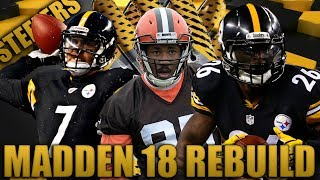 Rookie Wins MVP?  Fantasy Rebuilding of The Pittsburgh Steelers   Madden 18 Franchise 2017 Video
