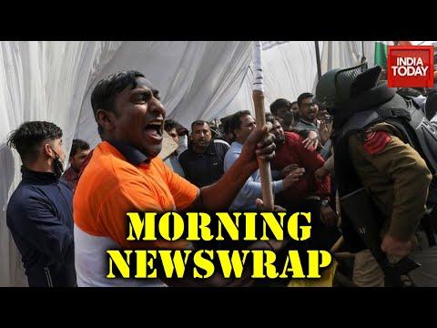 Morning News | Farmers Protest Intensifies; Violence At Singhu Border; Israel Embassy Blast; \u0026 More