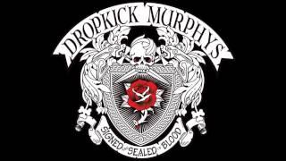 Dropkick Murphys Prisoners Song