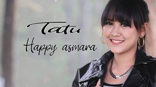 Gambar cover Happy Asmara - Tatu [OFFICIAL AUDIO]