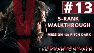 Metal Gear Solid V: The Phantom Pain - S-Rank Walkthrough - Mission 13: Pitch Dark