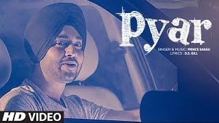Latest Punjabi Song 2016 | Prince Saggu: Pyar (Full Video Song) | New Punjabi Song | T-Series