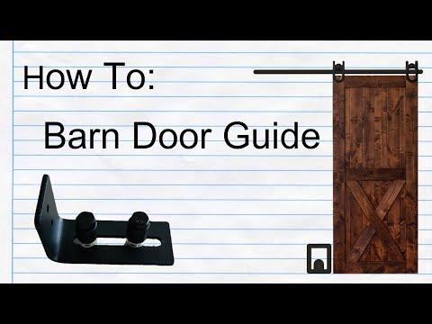 How To Setup Barn Door Bottom Guide With Your Barn Door!