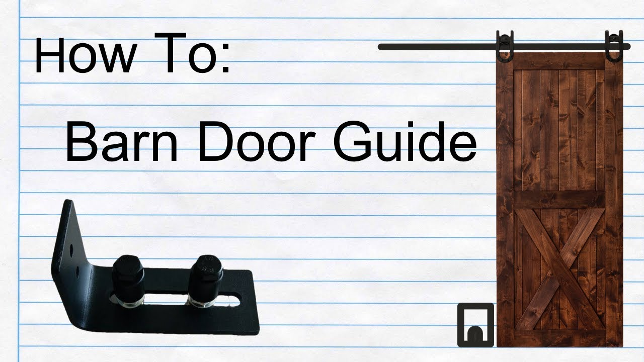How To Setup Barn Door Bottom Guide With Your Barn Door Youtube