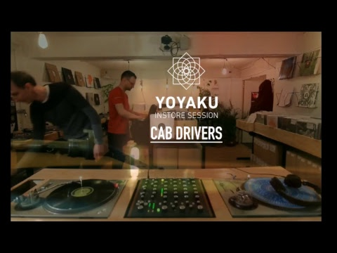 yoyaku instore session : Cab Drivers