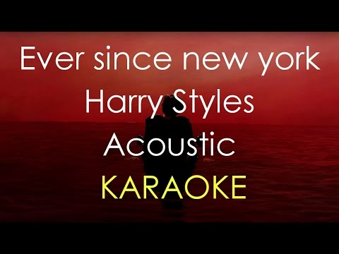 Ever since new york- Harry Styles (Acoustic Karaoke) -Cover-