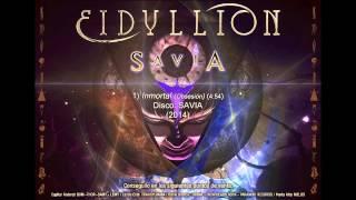 EIDYLLION: Inmortal (Obsesión) - SAVIA (2014)