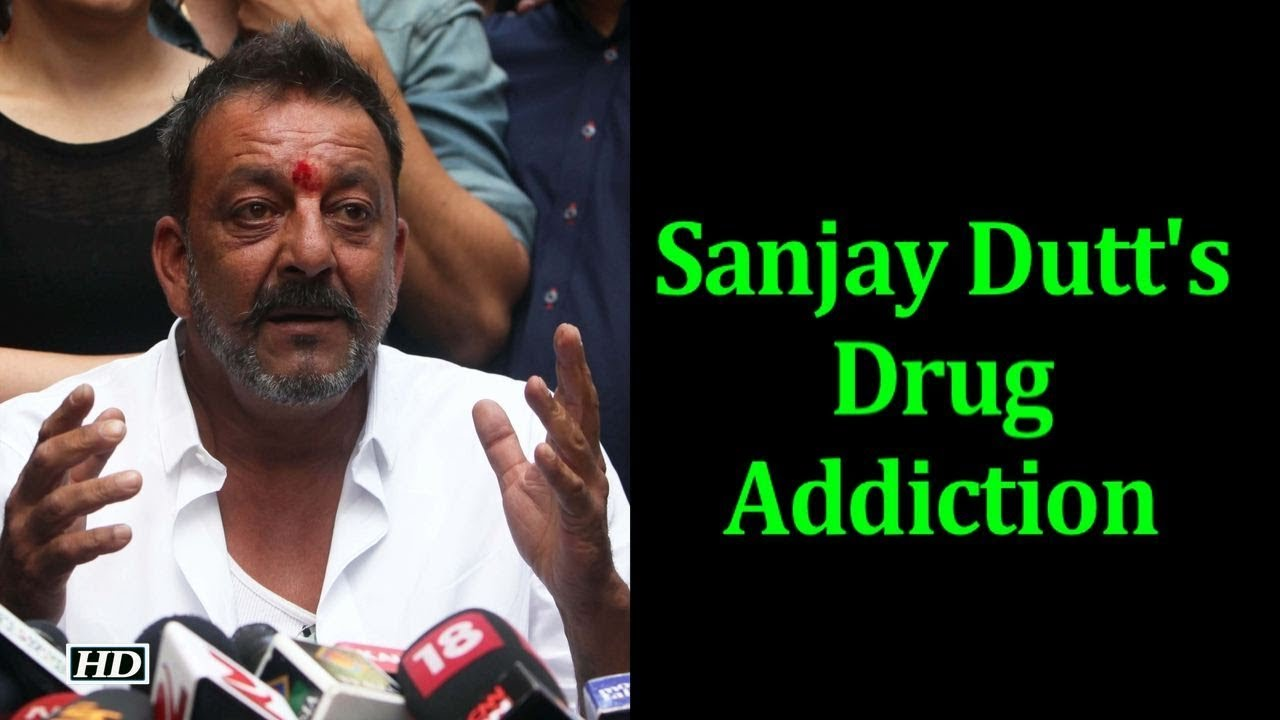 Sanjay Dutt's 'hard time' dealing with Drug Addiction ...