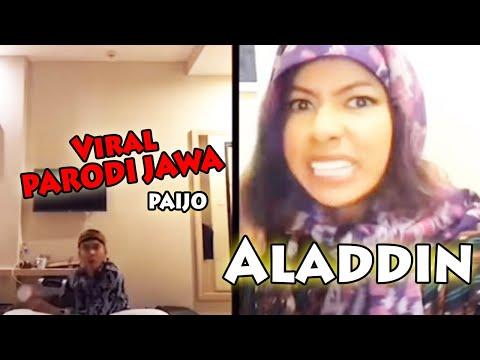 Aladdin  ,Viral PARODI JAWA - PAIJO