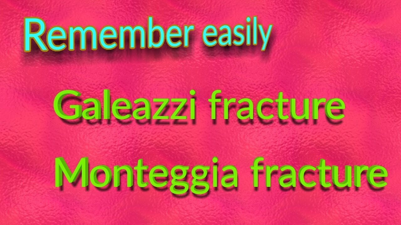 Mnemonic to remember Monteggia fracture & Galeazzi ...