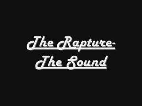 The Rapture-The Sound