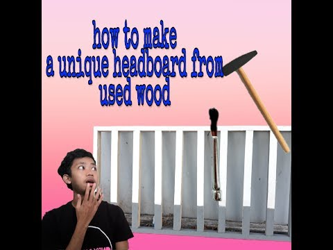 DIY How to make a Unique headboard from used wood