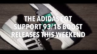 the adidas eqt support 93 16 boost sneakers news