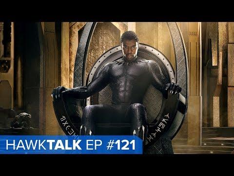 Black Panther Teaser! #E3 2017 Trailers! | HawkTalk Ep. 121