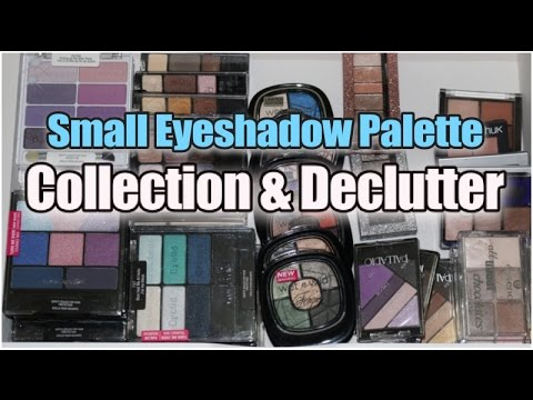 Small Eyeshadow Palette Collection & Declutter